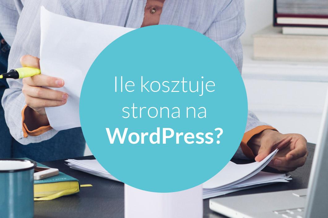 ile kosztuje strona wordpress