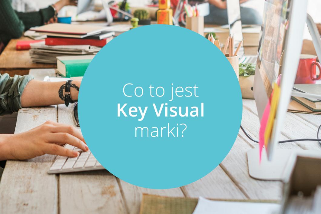co tojest key visual marki