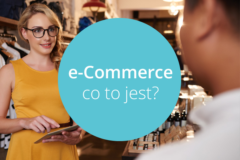 Co to jest e-Commerce