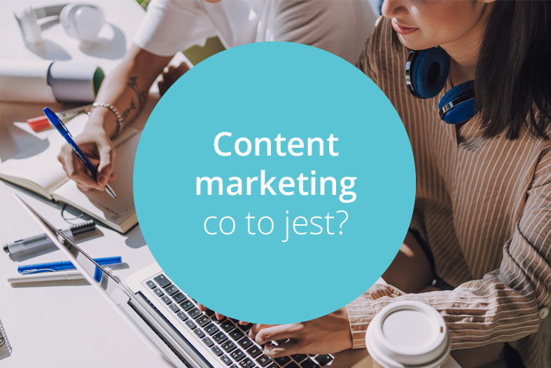 co to jest content marketing